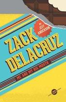 Zack Delacruz: Me and My Big Mouth (Zack Delacruz, Book 1)