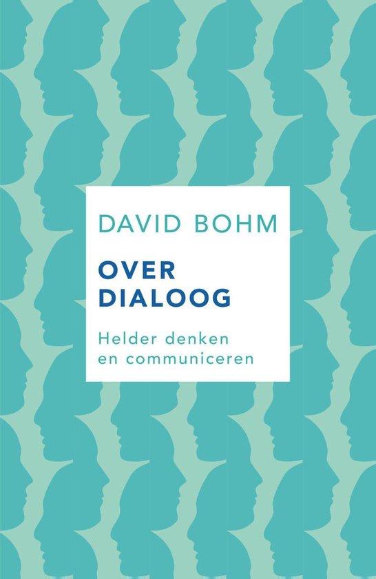 Boek cover Over dialoog van David Bohm (Paperback)