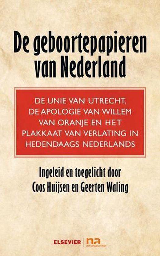 De geboortepapieren van Nederland - Coos Huijsen | Readingchampions.org.uk