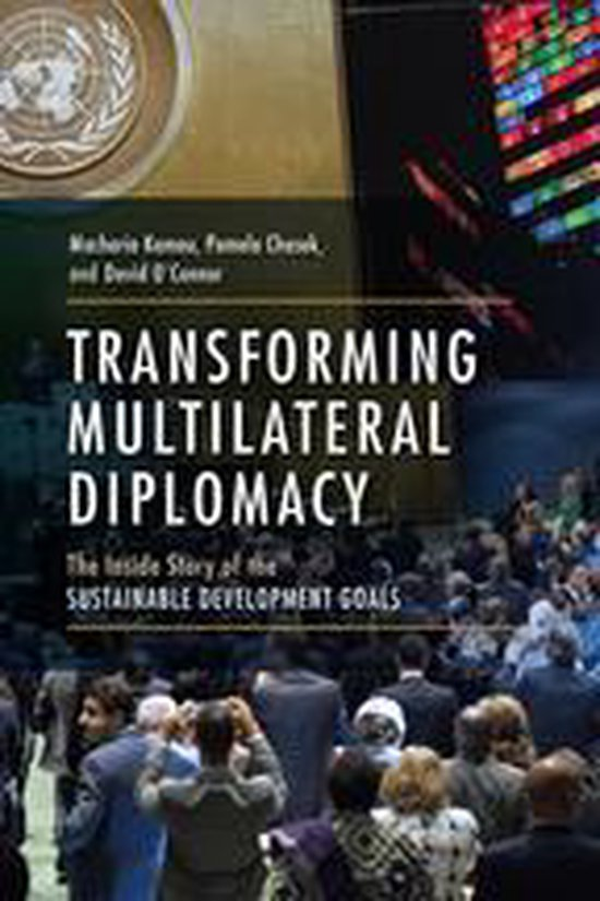 Boek cover Transforming Multilateral Diplomacy van Macharia Kamau (Onbekend)