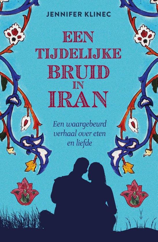 Een tijdelijke bruid in Iran - Jennifer Klinec  