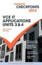 Cambridge Checkpoints VCE IT Applications Units 3 and 4 2014 and Quiz Me More