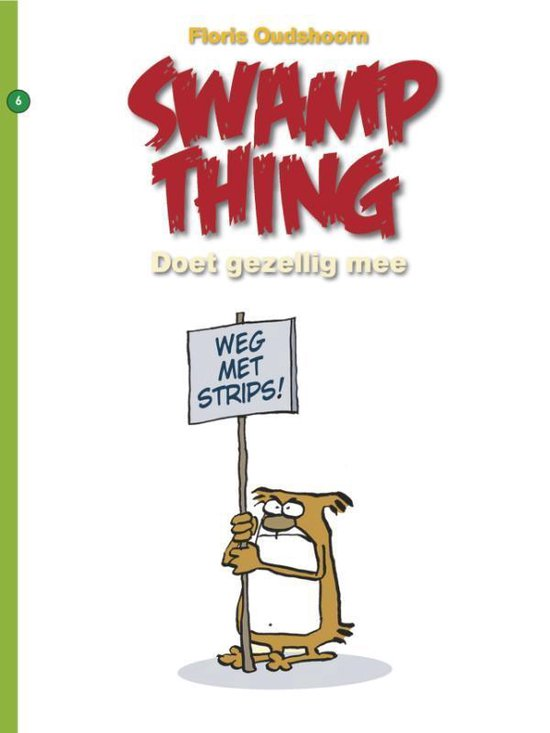 Swamp thing 06. weg met de strips