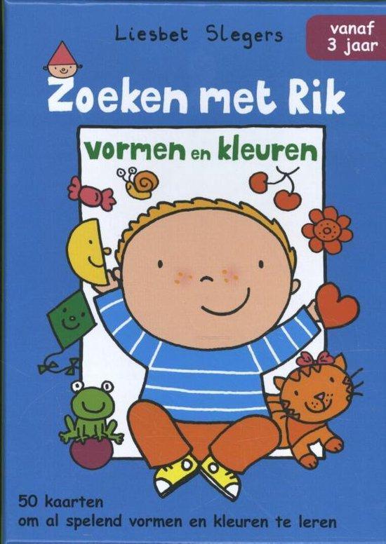 Rik - Zoeken met Rik Vormen en kleuren - Liesbet Slegers |