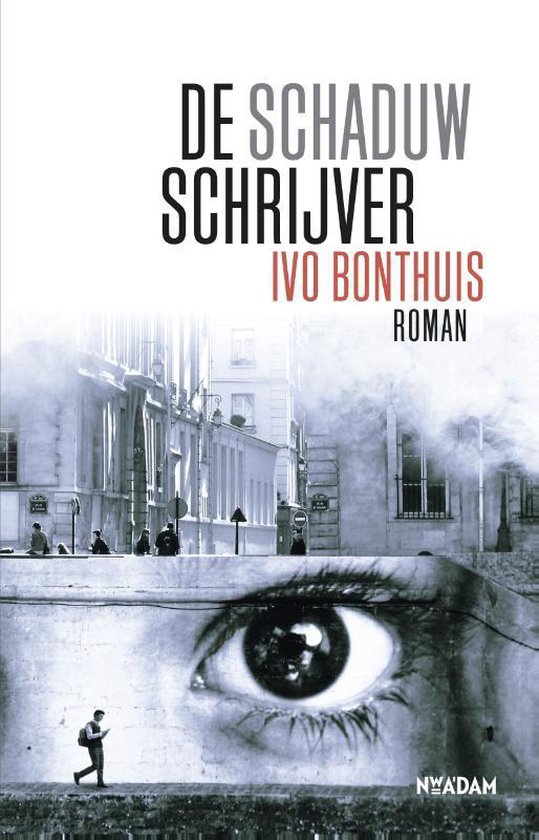 De schaduwschrijver - Ivo Bonthuis |