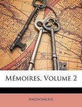 Memoires, Volume 2
