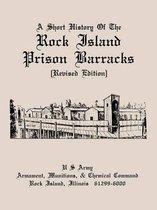 A Short History of the Rock Island Prison Barracks