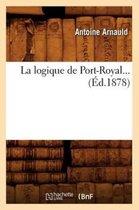 La Logique de Port-Royal (Ed.1878)