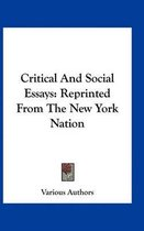 Critical and Social Essays