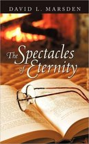 The Spectacles of Eternity