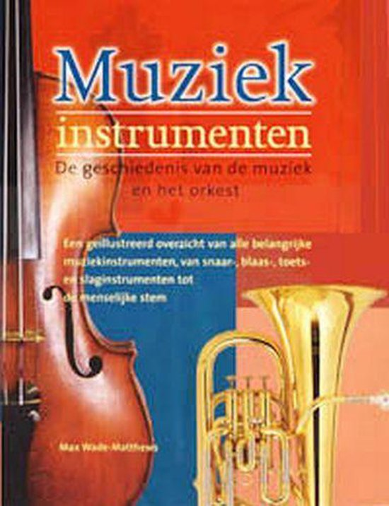 Muziekinstrumenten - M. Wade-Matthews |
