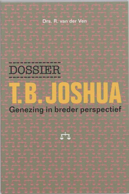Dossier T.B. Joshua - Rolf van der Ven  