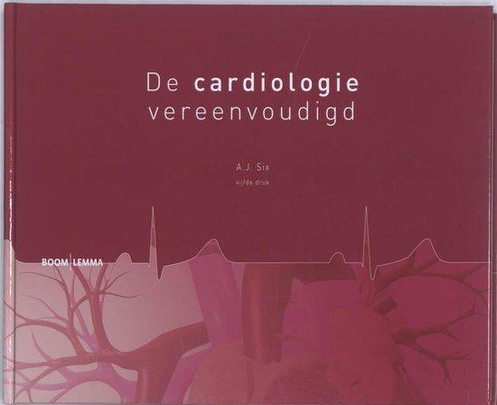 De cardiologie vereenvoudigd - A.J. Six |