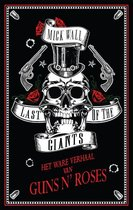 Last of the Giants. Het ware verhaal van Guns N' Roses