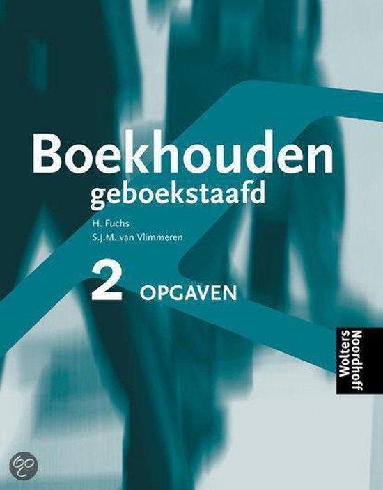 Cover van het boek 'Boekhouden geboekstaafd / 2 / deel Opgaven + CD-ROM / druk 5'