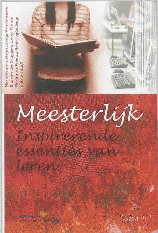 Meesterlijk: Inspirerende Essenties Van Leren - Koosje Arnoldussen |