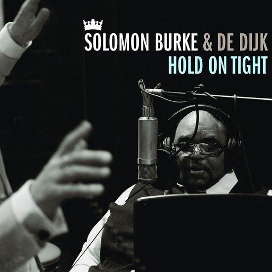 Hold On Tight - Solomon & de Dijk Burke