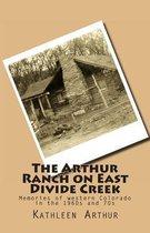 The Arthur Ranch on East Divide Creek