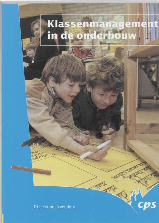 Klassemanagement In De Onderbouw - Y. Leenders |