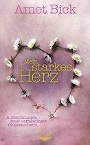 Boek cover Mein starkes Herz van Amet Bick