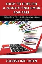 How to Publish a Nonfiction Book for Free