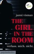 The Girl in the Room - Verlass.Mich.Nicht.