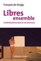 Libres ensemble - 2e éd.