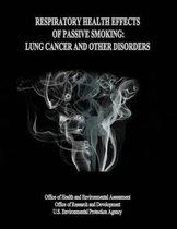 Boek cover Respiratory Health Effects of Passive Smoking van U S Environmental Protection Age