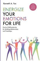Energize Your Emotions for Life