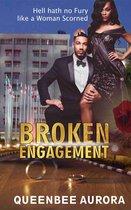 Broken Engagement