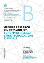 I gruppi di ricerca sfide tecnologiche e sociali - Groups Research on kets and SCS