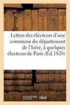 Lettres des electeurs d'une commune du departement de l'Isere, a quelques electeurs de Paris