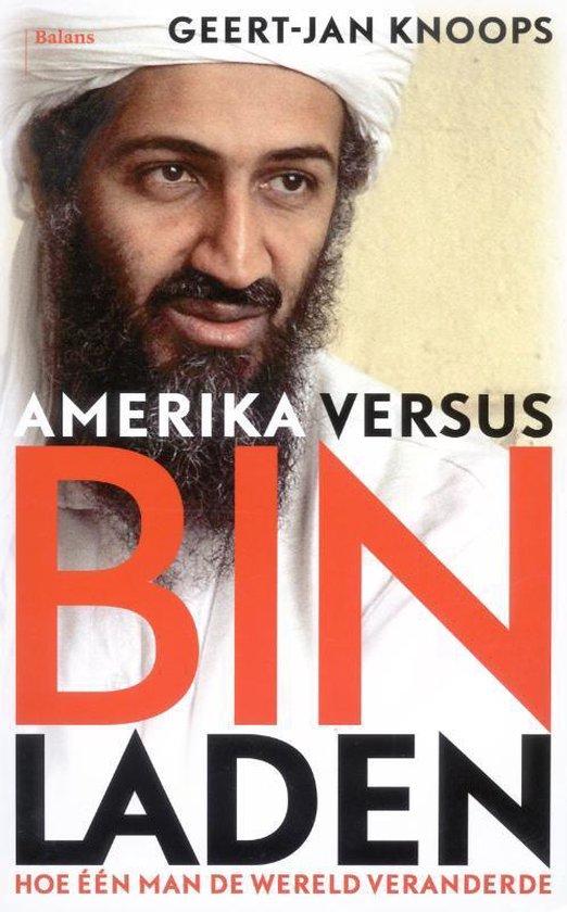 Amerika versus Bin Laden - Geert-Jan Alexander Knoops |