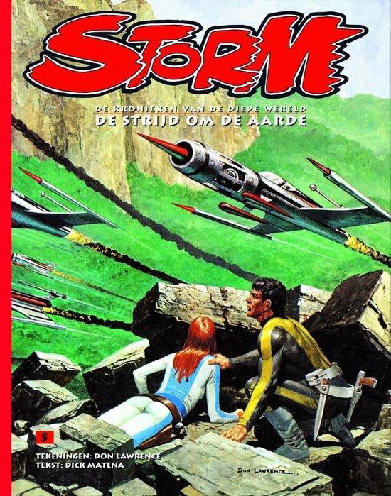 Storm 05. de strijd om de aarde - Dick Matena pdf epub