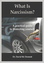 What Is Narcissism? A Practical Guide To Protecting Yourself