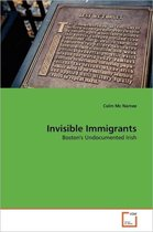 Boek cover Invisible Immigrants van Colm Mc Namee