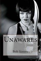 Unawares