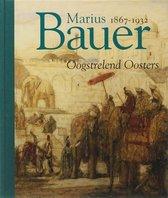Marius Bauer 1867 1932