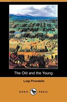 The Old And The Young (Dodo Press)