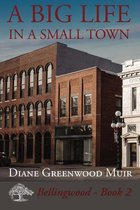 A Big Life in a Small Town