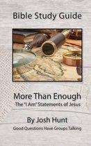 Bible Study Guide -- More Than Enough