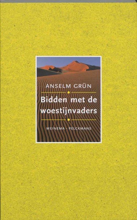 Bidden met de woestijnvaders - Anselm Grün |