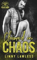 Claimed in Chaos