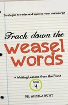 Track Down the Weasel Words