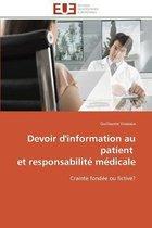 Devoir d'Information Au Patient Et Responsabilit� M�dicale