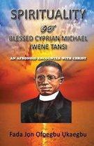 Spirituality of Blessed Cyprian Michael Iwene Tansi