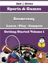A Beginners Guide to Boomerang (Volume 1)
