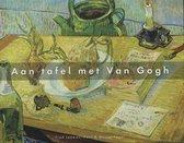 Aan Tafel Met Van Gogh