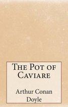 The Pot of Caviare