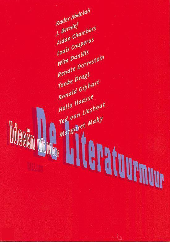 Cover van het boek 'De Literatuurmuur / druk 1'